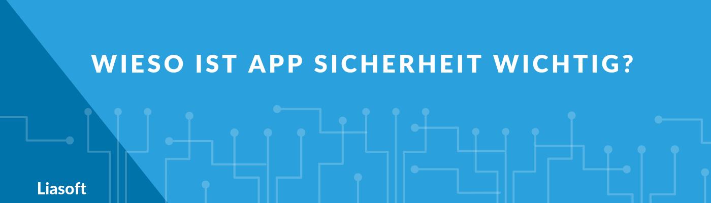 Beitragsbild zum Artikel: Wieso ist App Sicherheit wichtig?